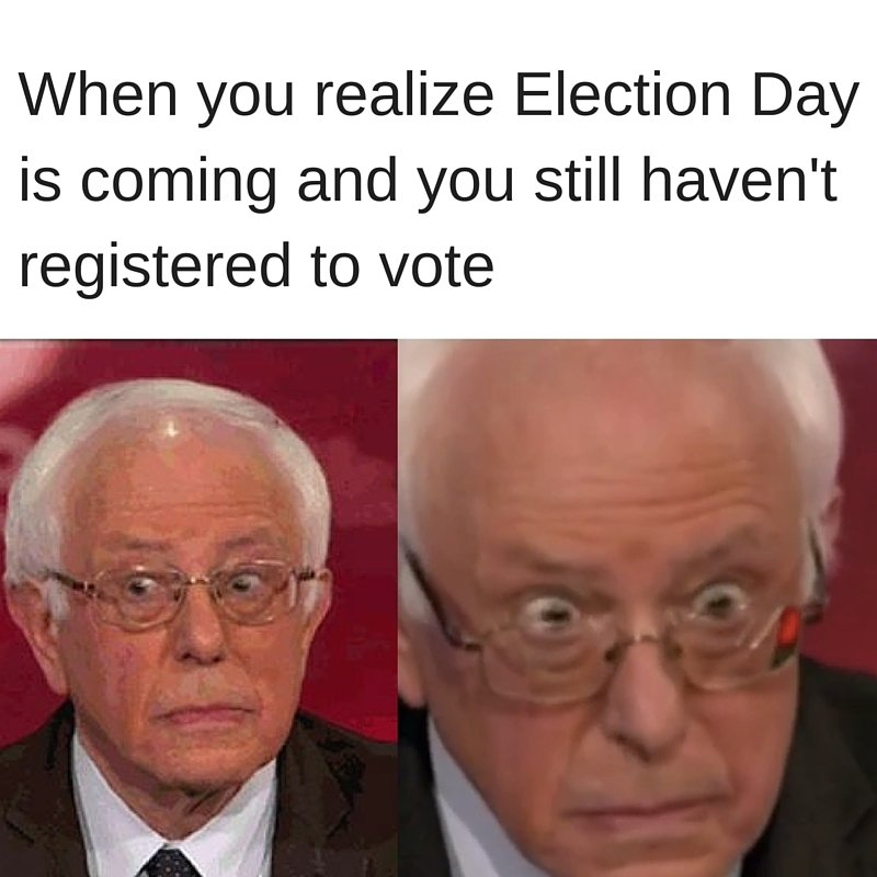 Hurry up and register to vote before November