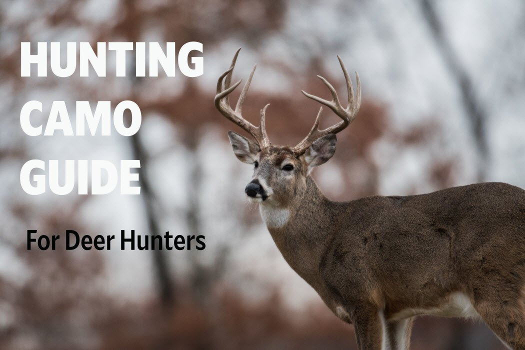 2fb832ea9f6d0 Deer Hunting: Camouflage Buying Guide