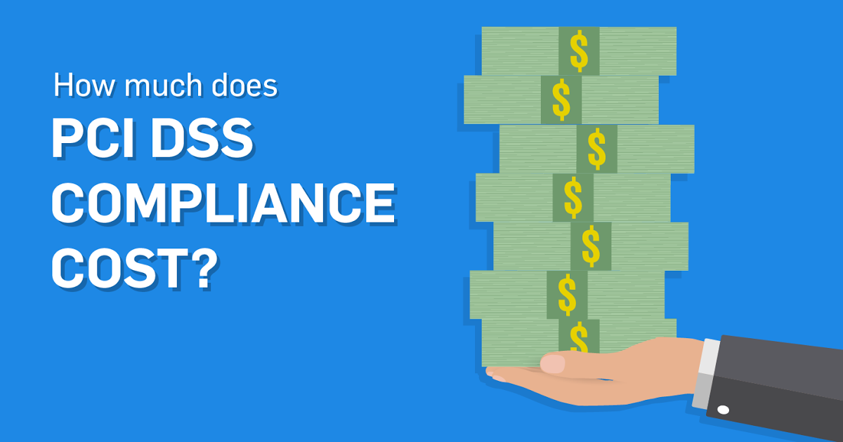 How Much Does PCI Compliance Cost?