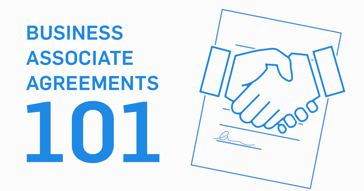 Hipaa Business Associate Agreements 101