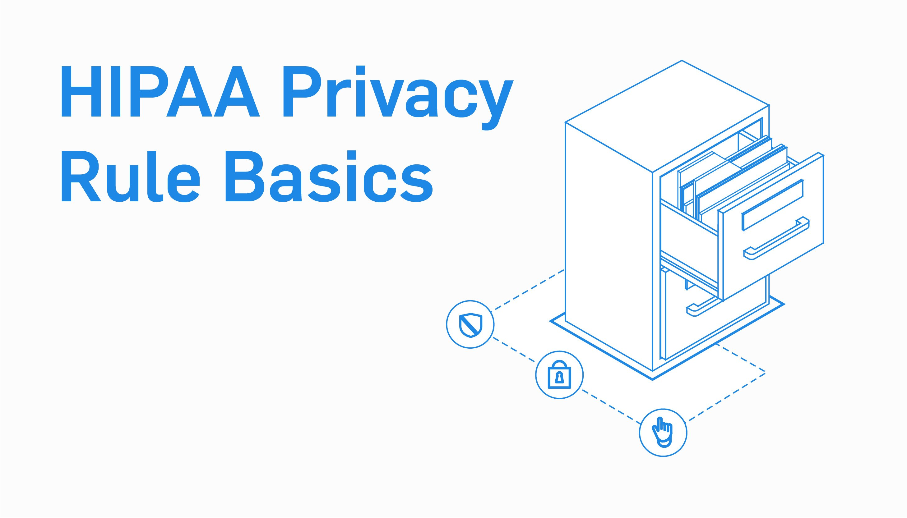 What is the HIPAA Privacy Rule?