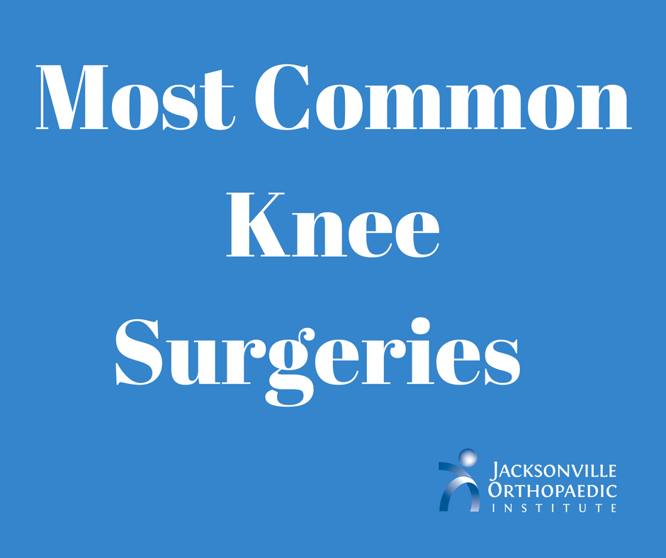 what are the most common types of knee surgery