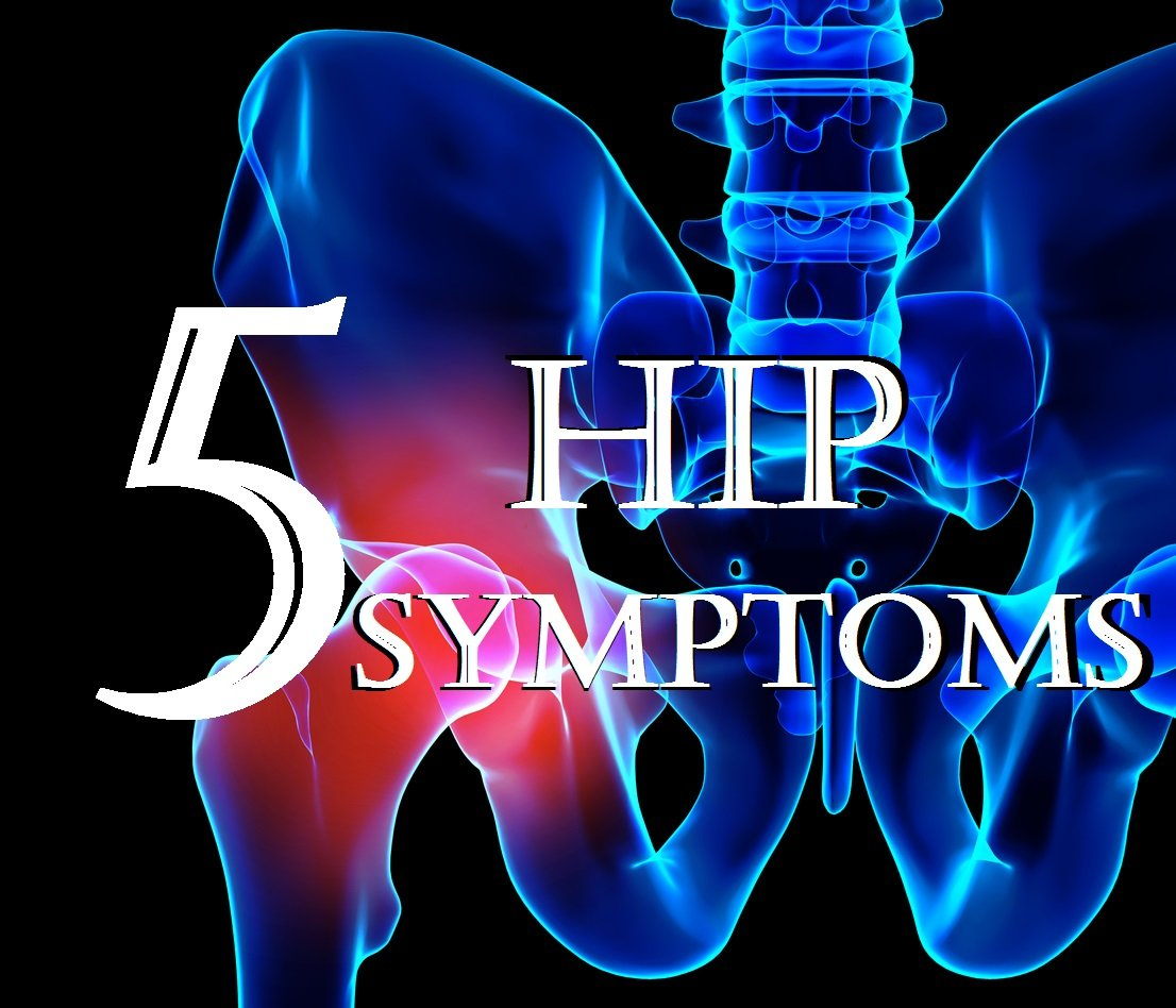 5 Hip Symptoms You Should Not Ignore