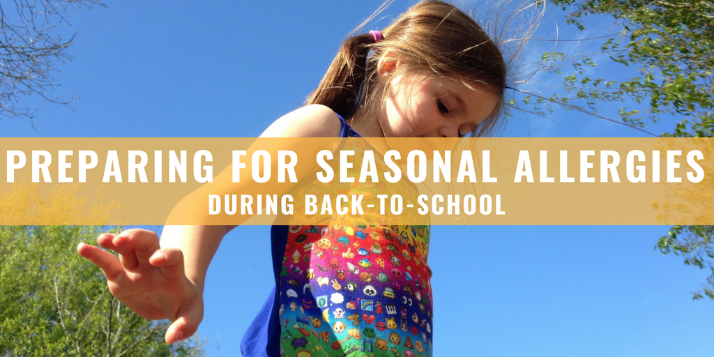 Preparing For A Seasonal Allergy During Back To School Time