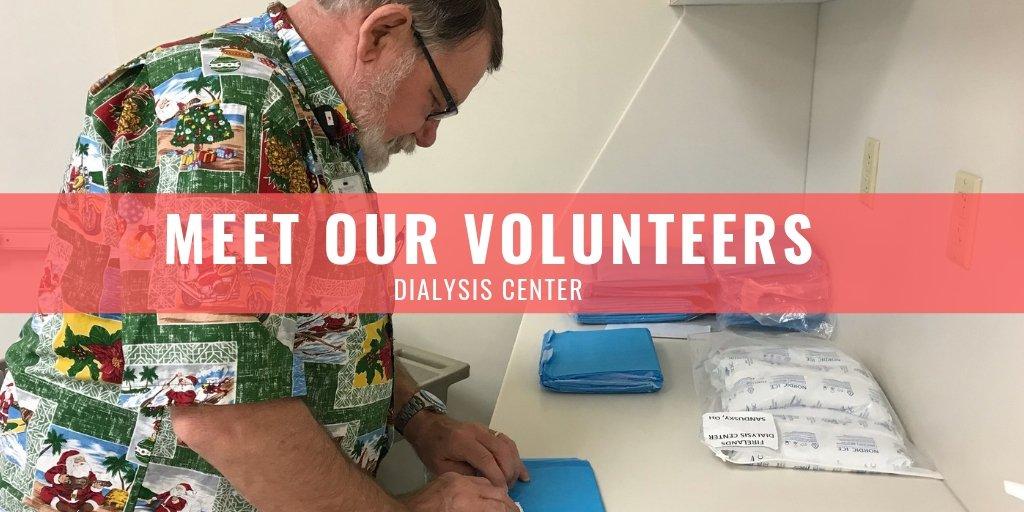 Meet Our Volunteers: Dialysis Center
