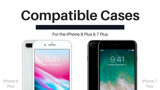 super popular 17440 2f60e 4 Premium iPhone 8 Plus Cases That Also Fit the iPhone 7 Plus