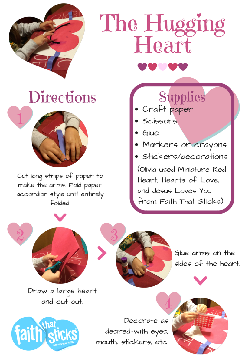 The Hugging Heart Supplies_ Craft paper Scissors Glue Markers or crayons Stickers_decorations (Olivia used Miniature Red Heart, Hearts of
