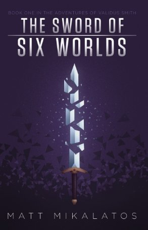 Free eBook Download The Sword of Six Worlds by Matt Mikalatos