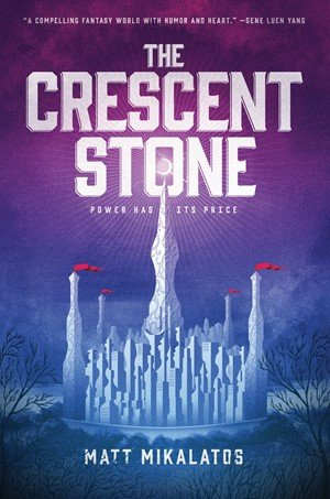 The Crescent Stone The Sunlit Lands by Matt Mikalatos