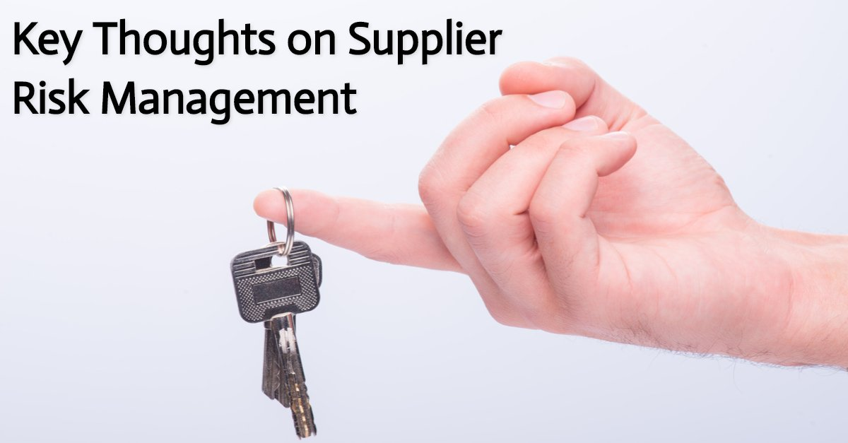 Key Thoughts on Supplier Risk Management